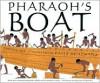 Pharaoh's Boat - David L. Weitzman