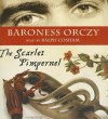 The Scarlet Pimpernel - Emmuska Orczy, Ralph Cosham