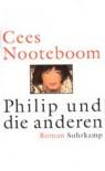 Philip Und Die Anderen - Cees Nooteboom, Rüdiger Safranski