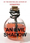 An Evil Shadow - A Val Bosanquet Mystery (The Val Bosanquet Mysteries) - AJ Davidson