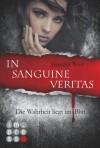 Die Sanguis-Trilogie, Band 1: In sanguine veritas - Die Wahrheit liegt im Blut (German Edition) - Jennifer Wolf