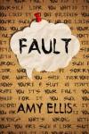 Fault - Amy  Ellis