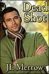 Dead Shot - J.L. Merrow