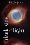 The Dark Side of Light - K. L.  Jordaan