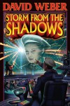 Storm From The Shadows (Honorverse: Saganami, #2) - David Weber