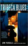 Tribeca Blues - Jim Fusilli
