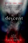 Descent - Tara A. Fuller