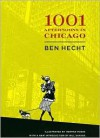 Thousand and One Afternoons in Chicago - Ben Hecht,  B. Hecht,  Herman Rosse (Illustrator),  William Savage (Introduction)