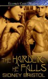 The Harder He Falls - Sidney Bristol