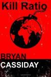 Kill Ratio - Bryan Cassiday