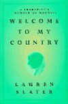 Welcome to My Country - Lauren Slater, Laverne Slater