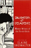 Daughters of Decadence - Elaine Showalter