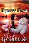 Skylar's Guardians - Breanna Hayse