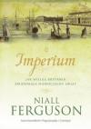 Imperium. Jak Wielka Brytania zbudowała nowoczesny świat - Niall Ferguson