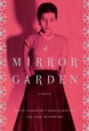 A Mirror Garden: A Memoir - 'Monir Shahroudy Farmanfarmaian',  'Zara Houshmand'