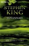Susannah (Der dunkle Turm, #6) - Stephen King, Wulf Bergner