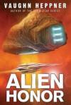 Alien Honor - Vaughn Heppner