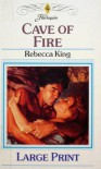 Cave of Fire - Rebecca King