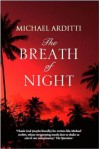 The Breath of Night - Michael Arditti