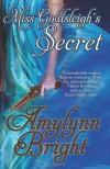 Miss Goldsleigh's Secret - Amylynn Bright