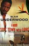 From Cape Town with Love - Blair Underwood, Tananarive Due, Steven Barnes