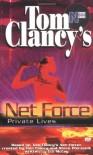 Private Lives - Tom Clancy, Steve Pieczenik, Bill McCay