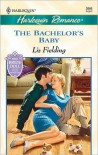 The Bachelor's Baby - Liz Fielding