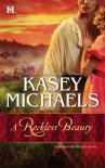 A Reckless Beauty - Kasey Michaels