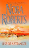 Less of a Stranger - Nora Roberts