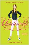 Unbelievable (Pretty Little Liars Series #4) - Sara Shepard