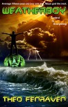 Weatherboy - Theo Fenraven