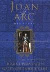 Joan of Arc: Her Story - Régine Pernoud, Marie-Véronique Clin