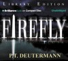The Firefly - P.T. Deutermann