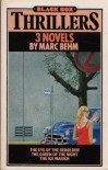3 Novels: The Eye Of The Beholder; The Queen Of The Night; The Ice Maiden - Marc Behm, Maxim Jakubowski