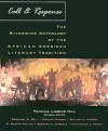 Call & Response: The Riverside Anthology of the African American Literary Tradition - Patricia Liggins Hill, Bernard W. Bell, Frederick Douglass, Toni Morrison, Trudier Harris