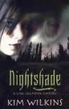 Nightshade - Kim Wilkins