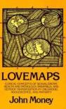 Lovemaps - John Money