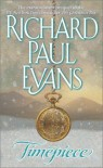 Timepiece - Richard Paul Evans