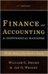 Finance and Accounting for Nonfinancial Managers: All the Basics You Need to Know - William G. Droms,  Jay O. Wright