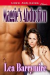 Maggie's Abduction - Lea Barrymire