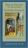Dream Visions and Other Poems (Norton Critical Editions) - Geoffrey Chaucer, Kathyrn L. Lynch