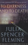 To Darkness and to Death (Clare Fergusson/Russ Van Alstyne Mysteries) - Julia Spencer-Fleming