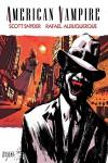 American Vampire, Vol. 2 - Scott Snyder,  Rafael Albuquerque,  Mateus Santolouco