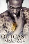 Outcast (Sacred Amulet, Part One) - Kiru Taye