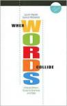 When Word Collide W/Info 7e (Wadsworth Series in Mass Communication and Journalism) - Duncan McDonald, Lauren Kessler