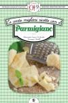 Le cento migliori ricette con il parmigiano (eNewton Zeroquarantanove) (Italian Edition) - Alessandra Tarissi De Jacobis e Francesca Gualdi