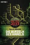 Die Wurzeln des Himmels (Metro 2033, #8) - Tullio Avoledo