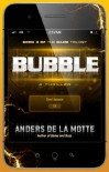 Bubble: A Thriller (The Game) - Anders de la Motte