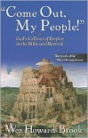 Come Out My People: God's Call Out of Empire in the Bible and Beyond - Wes Howard-Brook