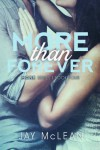 More Than Forever (Volume 4) - Jay McLean